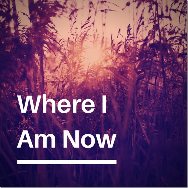 Where I Am Now - My Inner Shakti